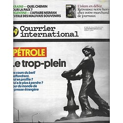 COURRIER INTERNATIONAL n°1267 12/02/2015  PETROLE: LE TROP-PLEIN/ UKRAINE/ UPDIKE/ AFFAIRE NISMAN/ DE LA PRISON AU DJIHADISME