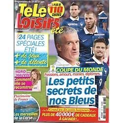 TELE LOISIRS n°1477 21/06/2014  COUPE DU MONDE/ LES BLEUS/ CHAUVIN/ MERVEILLES DE CORSE
