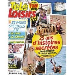 """TELE LOISIRS n°1478 28/06/2014  """"Fort Boyard"""" 25 ans d'histoires secrètes/ Grégory lemarchal/ Laëtitia Milot/ L'affaire Gayet-Hollande/ """"Scandal"""""""