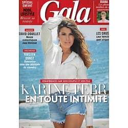 GALA n°1263 23/08/2017  Karine Ferri/ Diana/ Kristen Dunst/ David Douillet/ Les Gruss/ Spécial Kids
