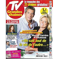 TV GRANDES CHAINES n°343 20/05/2017  CYMES & D'ENCAUSSE/ SERIES/ LANOUX/ M.JAMES/ RDV EN TERRE INCONNUE/ ROLAND-GARROS