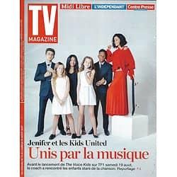 TV MAGAZINE N°22708 13/08/2017  JENIFER & KIDS UNITED/ CYRIL LIGNAC