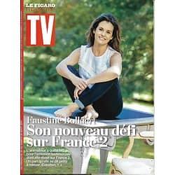 TV MAGAZINE N°22714 20/08/2017   FAUSTINE BOLLAERT/ PROGRAMMES TV