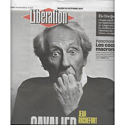LIBERATION n°11315 10/10/2017  Jean Rochefort/ Fonctionnaires/ NY Times/ Manif pour tous