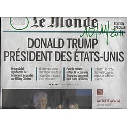 LE MONDE n°22340 10/11/2016  Trump Président des Etats-Unis Edition Spéciale