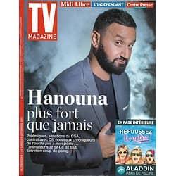 TV MAGAZINE N°22726 03/09/2017  CYRIL HANOUNA/ RUQUIER/ CAROLE BOUQUET/ EMILY DESCHANEL