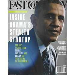 FAST COMPANY N°197 JUILLET-AOUT 2015  INSIDE OBAMA'S STEALTH STARTUP/ CEO LEGERE/ STARBUCK