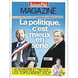 AUJOURD'HUI EN FRANCE MAGAZINE n°5175 15/01/2016  Séries politiques/ Kasparov/ Diktats de la maigreur/ Hôtels de la misère