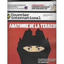 COURRIER INTERNATIONAL n°1401 07/09/2017  TERRORISME: ANATOMIE DE LA TERREUR/ VINS FRANCAIS/ COREE DU NORD
