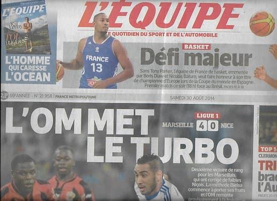 L'EQUIPE n°21958 30/08/2014  l'OM/ Basket France/ Riner/ Trinh-Duc/ Monfils/ Toivonen/ Barguil