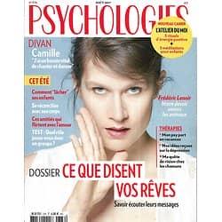 PSYCHOLOGIES n°376 août 2017  Camille/ Ce que disent vos rêves/ Amitié-Amour/ Se réconcilier avec son corps