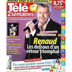 TELE 2 SEMAINES n°322 30/04/2016 RENAUD/ PRINCE/ MINCEUR/ HANOUNA/ HOLMES