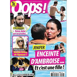 OOPS! n°252 04/08/2017 Jenifer/ Hanouna/ Malagré/ Ayem/ Lily-Rose/ Rihanna/ Jolie