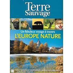 TERRE SAUVAGE n° spécial décember 2008  Un fabuleux voyage à travers l'EUROPE NATURE