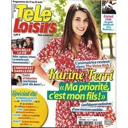 TELE LOISIRS n°1642 19/08/2017  Karine Ferri/ Deneuve/ Harington & Coster-Waldau/ Neymar