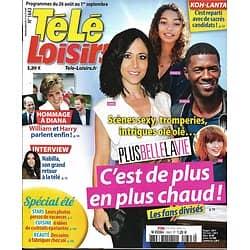 TELE LOISIRS n°1643 26/08/2017  Plus belle la vie/ Hommage à Diana/ Nabilla/ Koh-Lanta/ Petits meurtres dAgatha Christie