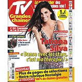 TV GRANDES CHAINES n°353 07/10/2017  Tatiana Silva/ Mike Horn/ Laetitia Milot/ les Bleus/ Ducasse