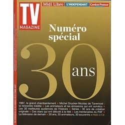 TV MAGAZINE n°22768 22/10/2017  Numéro spécial 30 ans: 1987-2017 rétrospective