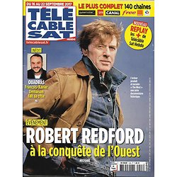 TELECABLE SAT HEBDO n°1428 16/09/2017 Robert Redford/ The West/ Engrenages/ Demaison/ Hulot/ Mbappé