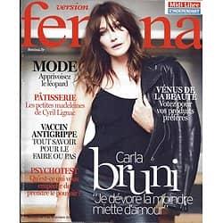 VERSION FEMINA n°810 09/10/2017  Carla Bruni/ Les douceurs de Lignac/ Vaccin antigrippe/ Détente