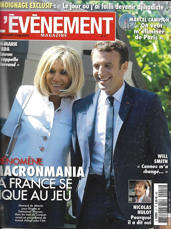 L'EVENEMENT MAGAZINE n°17 juillet 2017  Macronmania/ Hulot/ Cavada/ M.Campion/ French touch/ M.Serres