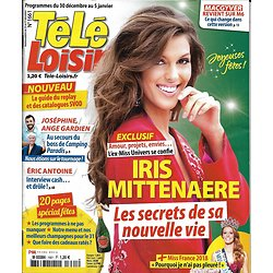 TELE LOISIRS n°1661 30/12/2017  Iris Mittenaere/ Hallyday/ Garou/ Macron/ Crazy Horse/ Spécial fêtes
