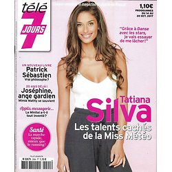 "TELE 7 JOURS n°2994 14/10/2017  Tatiana Silva/ ""Joséphine""/ Varlet/ ""Nina""/ Clavier"