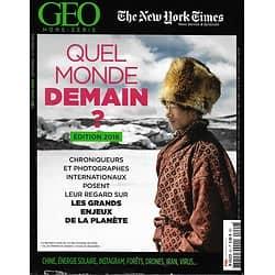 GEO HORS-SERIE & THE NEW YORK TIMES n°9H sep.-octobre 2016  Quel monde demain? Les grands enjeux de la planète
