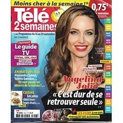 TELE 2 SEMAINES n°358 16/09/2017  Angelina Jolie/ Mireille Darc/ JO 1924/ Héros de séries & transport