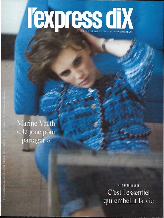L'EXPRESS DIX n°4/10 15/11/2017 Spécial luxe/ Marine Vacth/ Reza/ Dirand/ J.W.Anderson/ Noto/ Jasmin/ Joaillerie