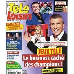 """TELE LOISIRS n°1653 04/11/2017  Business des champions de jeux télé/ Affaire Rozon/ Flavie Flament/ """"Tueur du lac"""""""