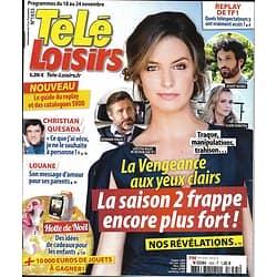 "TELE LOISIRS n°1655 18/11/2017  ""La vengeance aux yeux clairs"" Milot/ Quesada/ Louane Emera/ Dwayne Johnson"