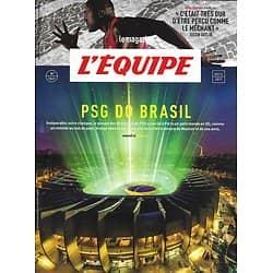 L'EQUIPE MAGAZINE n°1847 09/12/2017  PSG do Brasil/ Neymar/ Nene/ Gaitlin/ Gauchos des Amériques