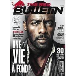THE RED BULLETIN n°69 septembre 2017  Idris Elba/ Apnée-J.Dupont/ Cissé/ Noomi Rapace/ Reynolds/ Karnicar-ski