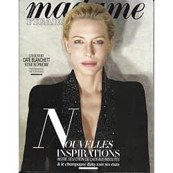 MADAME FIGARO n°22790 17/11/2017  Cate Blanchett reine de la transformation/ Art à Hambourg/ Yasmina Reza/ Nemcova Rossy de Palma/ Spécial champagne/ Nemcova