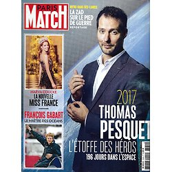 PARIS MATCH n°3580 21/12/2017  Thomas Pesquet/ François gabart/ Miss France-Coucke/ Notre-Dame-Des-Landes/ Best of 2017