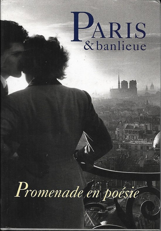 """""""Paris & banlieue: promenade en poésie"""""""
