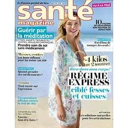 SANTE MAGAZINE n°499 juillet 2017  Régime express/ Guérir par la méditation/ Cosmétique marine/ Développer sa séduction