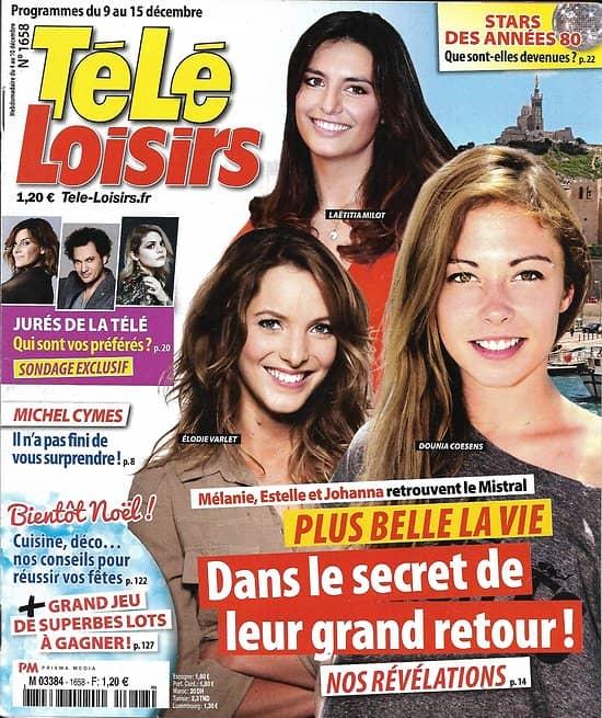 TELE LOISIRS n°1658 09/12/2017  Plus belle la vie/ Jurés de la télé/ Stars 80's/ E.Moss/ Fourcade/ Zazie