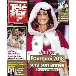 TELE STAR n°2151 23/12/2017  Jenifer/ Adieu à Johnny Hallyday/ Ingrid Chauvin/ Spécial Noël