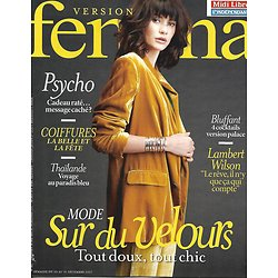 VERSION FEMINA n°821 25/12/2017  Mode: sur du velours/ Lambert Wilson/ Thaïlande paradis bleu/ Bluffants cocktails