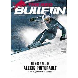 THE RED BULLETIN n°73 janvier 2018  Alexis Pinturault/ Schwarzenegger/ Guillaume Néry/ Dakar/ Kev Adams/ John Boyega