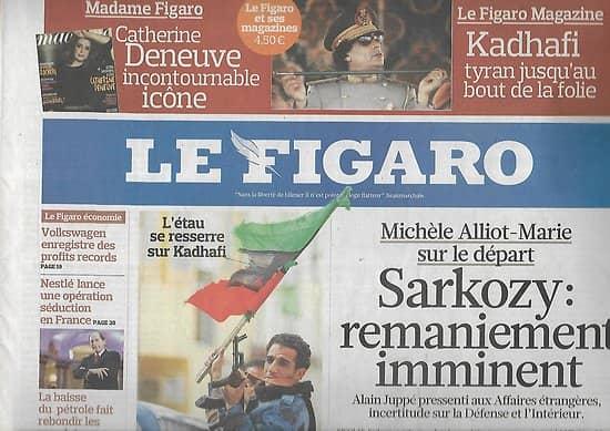 LE FIGARO n°20705 26/02/2011  Révolte en Libye/ Remaniement de Sarkozy/ Nestlé/ Temps forts des Cesars
