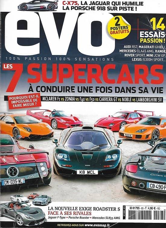 EVO n°83 octobre 2013  7 Supercars à conduire une fois dans sa vie/ Jaguar C-X75/ Roadsters sport