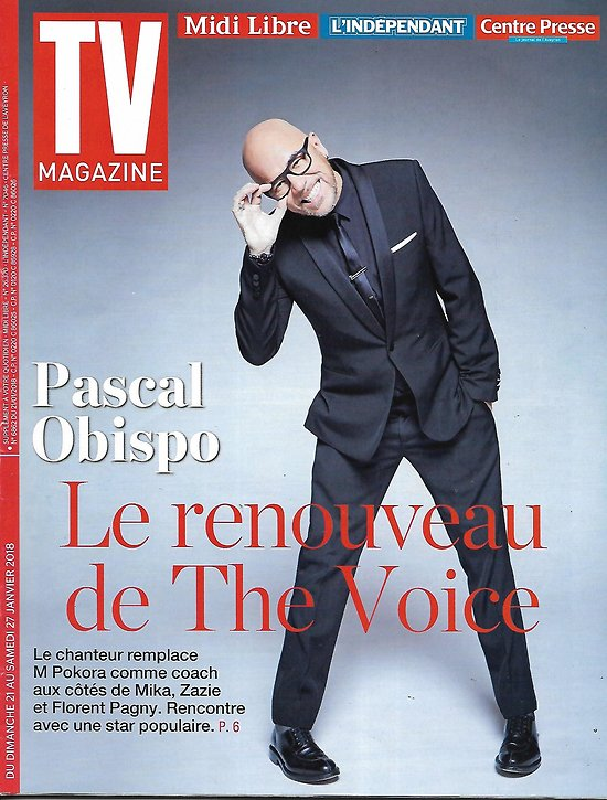 "TV MAGAZINE n°22842 21/01/2018  Pascal Obispo ""The voice""/ ""Little big stars""/ ""Gone""/ A.Fargas"