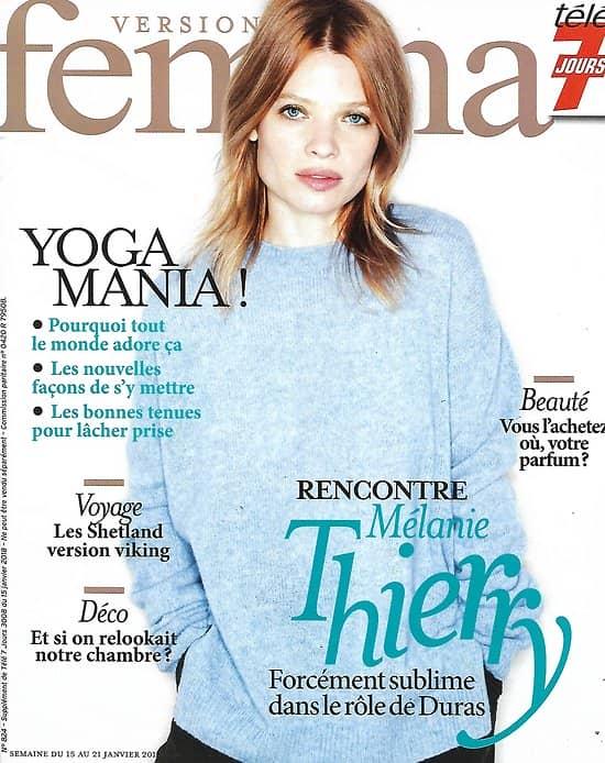 VERSION FEMINA n°824 15/01/2018  Mélanie Thierry/ Yoga mania!/ Les Shetland/ Chambres avec style
