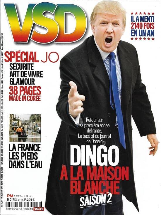VSD n°2110 01/02/2018  Best of Trump à la Maison-Blanche/ Spécial JO/ Corée du Sud/ Franck Piccard/ Lindsey Vonn/ Inondations en France