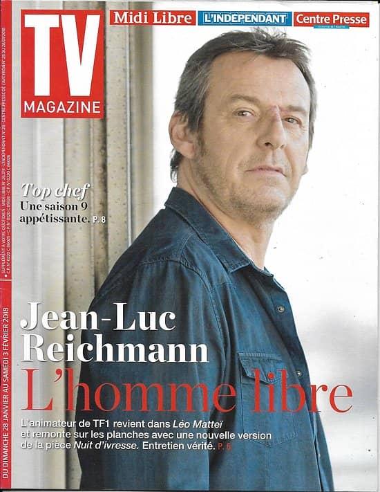 TV MAGAZINE n°22848 28/01/2018  Jean-Luc Reichmann/ Top Chef/ Nagui/ Bourdon & Becker