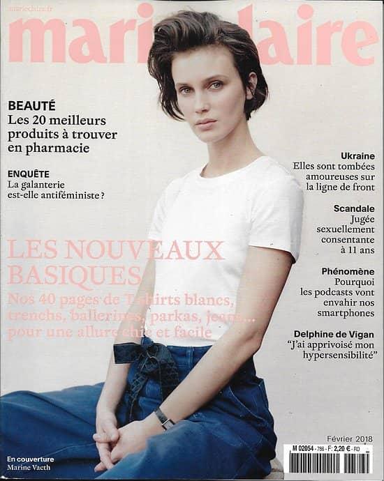 MARIE CLAIRE n°786 février 2018  Marine Vacth/ Les nouveaux basiques/ Isabelle Carré/ La galanterie sexiste?