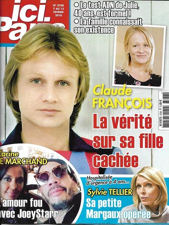 ICI PARIS n°3788 07/02/2018  Claude François/ Le Marchand/ S.Tellier/ Angelina Jolie/ Natalie Wood